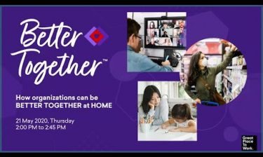 How organizations can be better together at home webinar